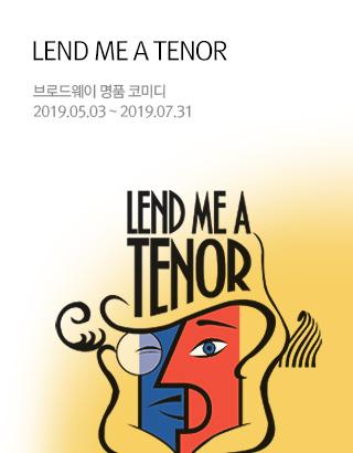 LEND ME A TENOR 렌드미어 테너