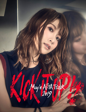 MAY'N ASIA TOUR 2019 「KICK IT UP」!! in Seoul